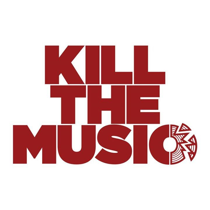 Kill The Music Tour Dates