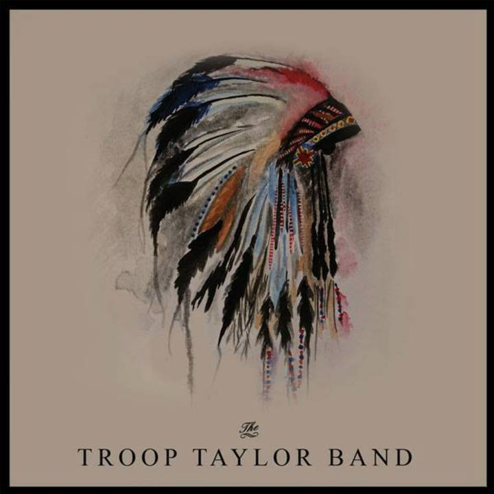 Troop Taylor Band Tour Dates