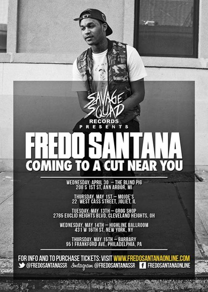 Fredo santana Tour Dates