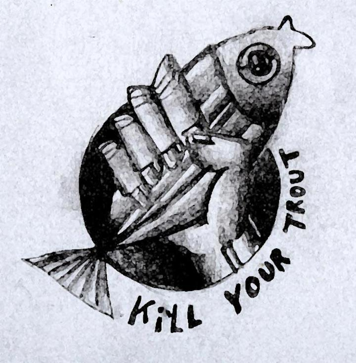 Kill Your Trout Tour Dates