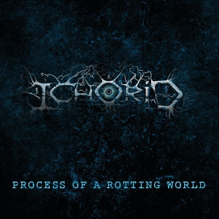 Ichorid Tour Dates