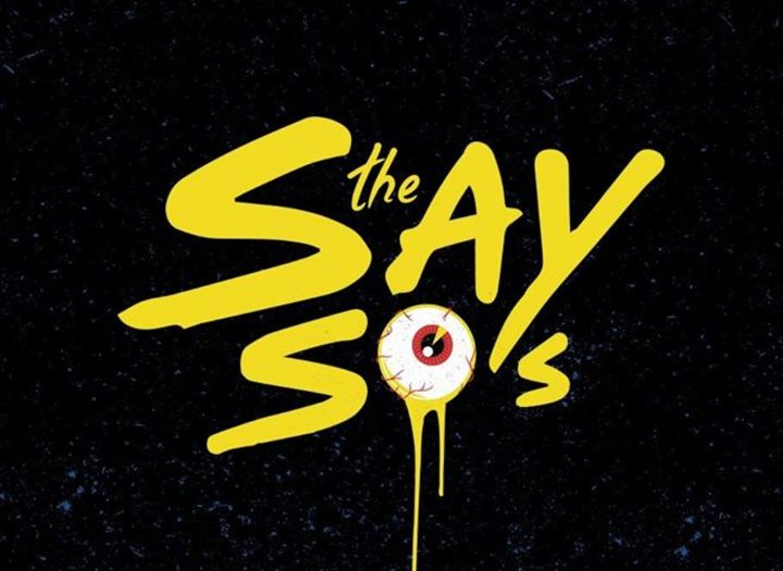The Say So's Tour Dates