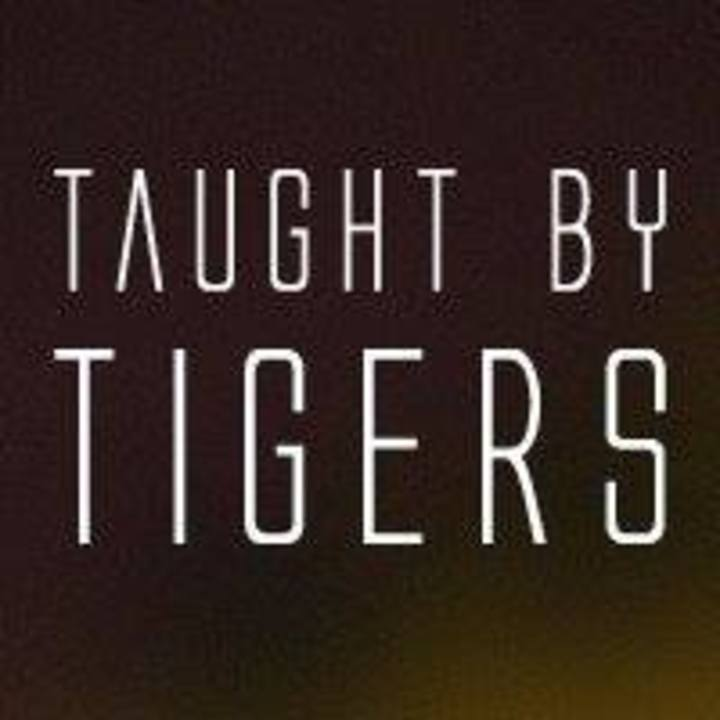 Taught By Tigers Tour Dates