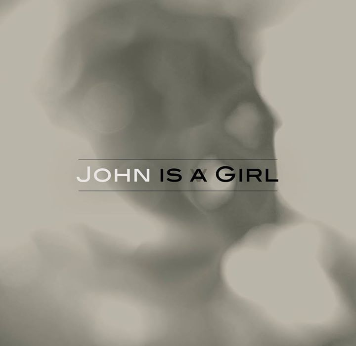 John is a Girl Tour Dates