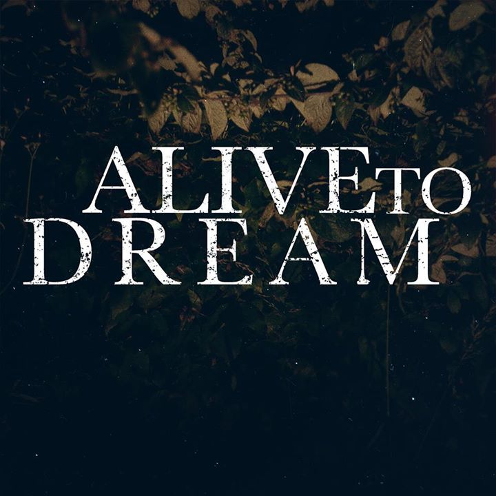 Alive to Dream Tour Dates