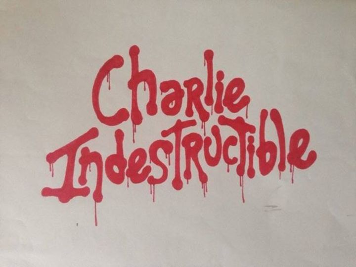 Charlie Indestructible Tour Dates