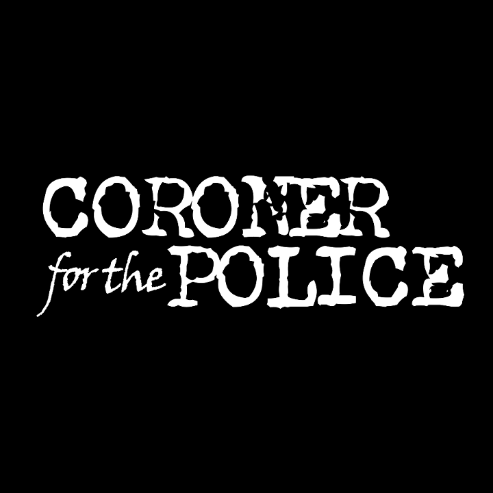 Coroner for the Police Tour Dates