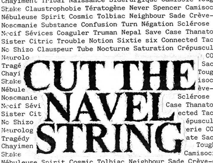 Cut The Navel String Tour Dates