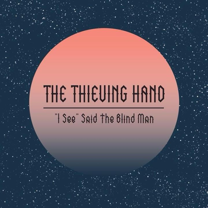 The Thieving Hand Tour Dates