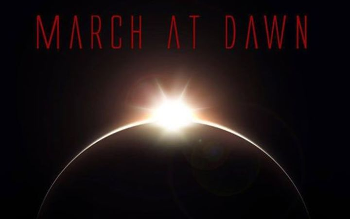March At Dawn Tour Dates