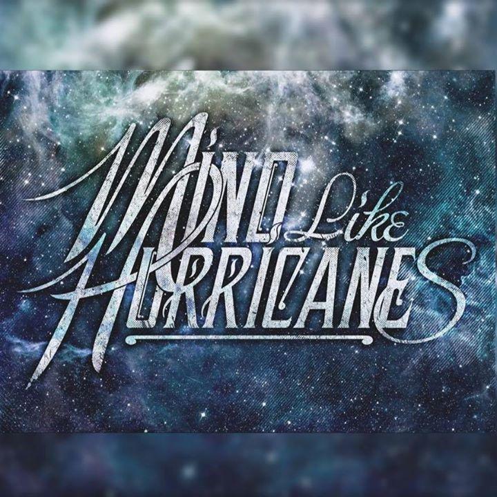 Mind Like Hurricanes Tour Dates
