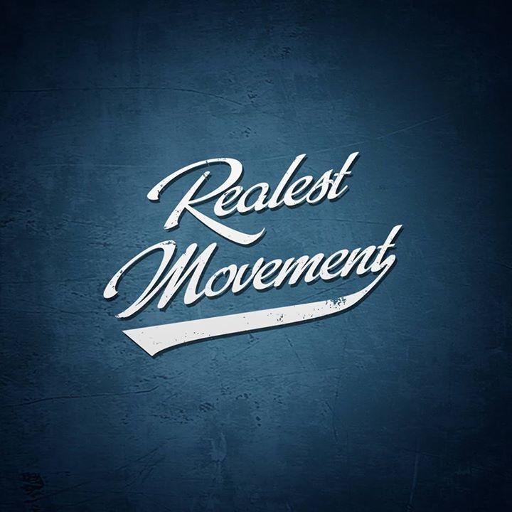 Realest Movement Tour Dates
