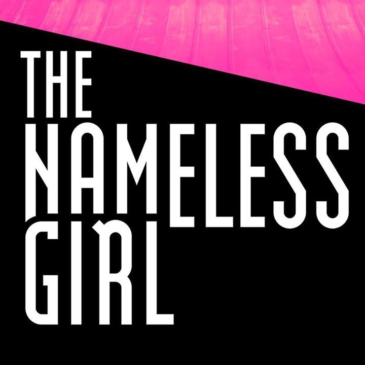 The Nameless Girl Tour Dates