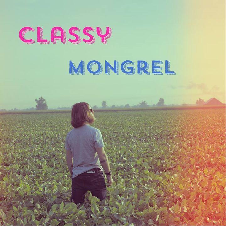 Classy Mongrel Tour Dates