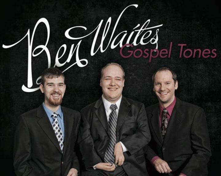 Ben Waites and The Gospel Tones Tour Dates