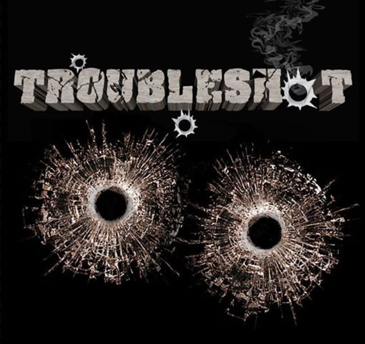 TroubleshoT Tour Dates