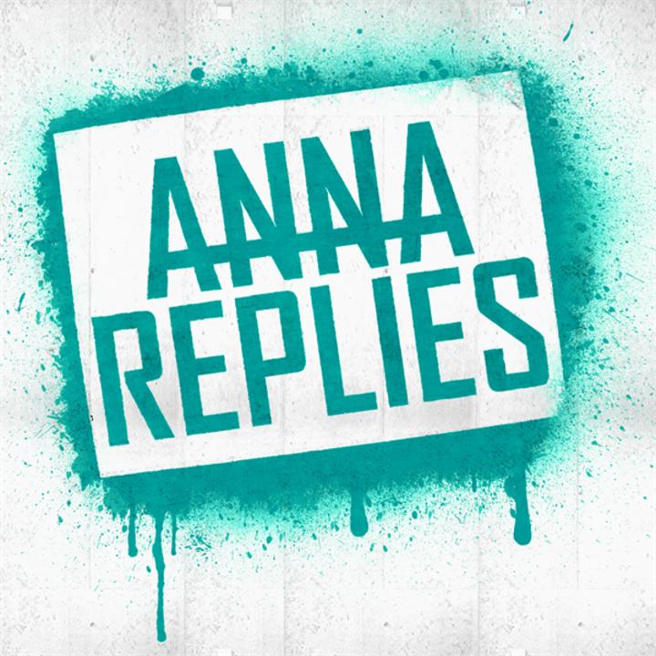 Anna Replies Tour Dates