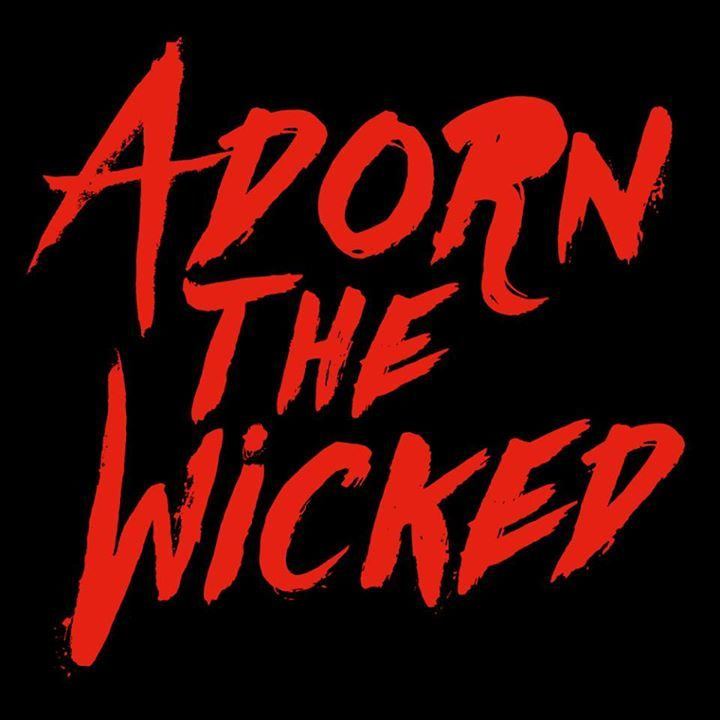 Adorn the Wicked Tour Dates