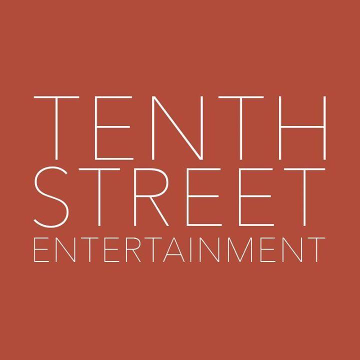 10th Street Entertainment Tour Dates