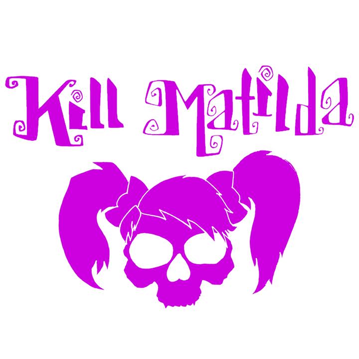Kill Matilda Tour Dates
