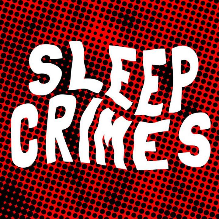 Sleep Crimes Tour Dates