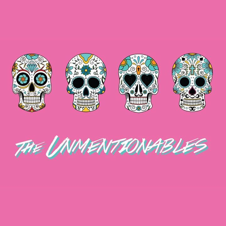 The Unmentionables Tour Dates
