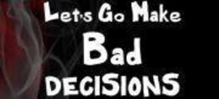 Bad Decisions Tour Dates