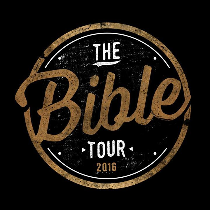 The Bible: Son Of God Tour Tour Dates