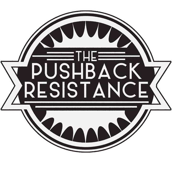 The Pushback Resistance Tour Dates