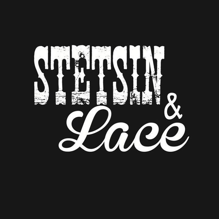 Stetsin & Lace Tour Dates