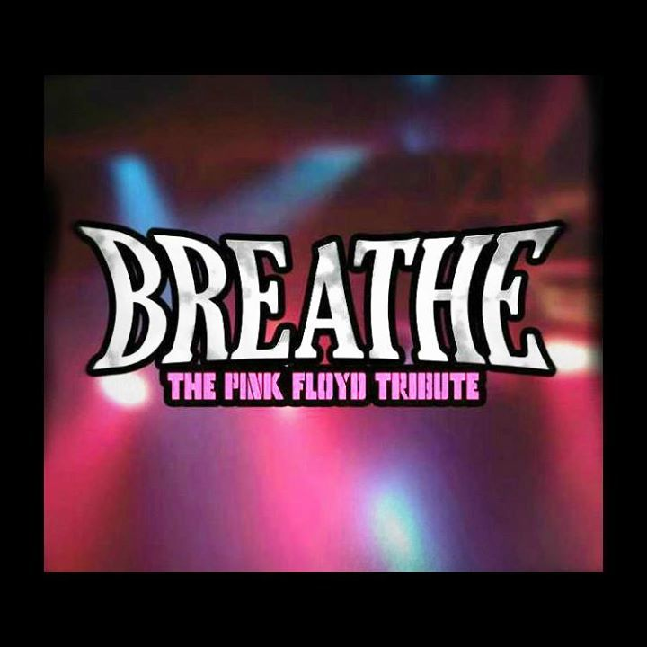 The Pink Floyd Tribute : Breathe Tour Dates
