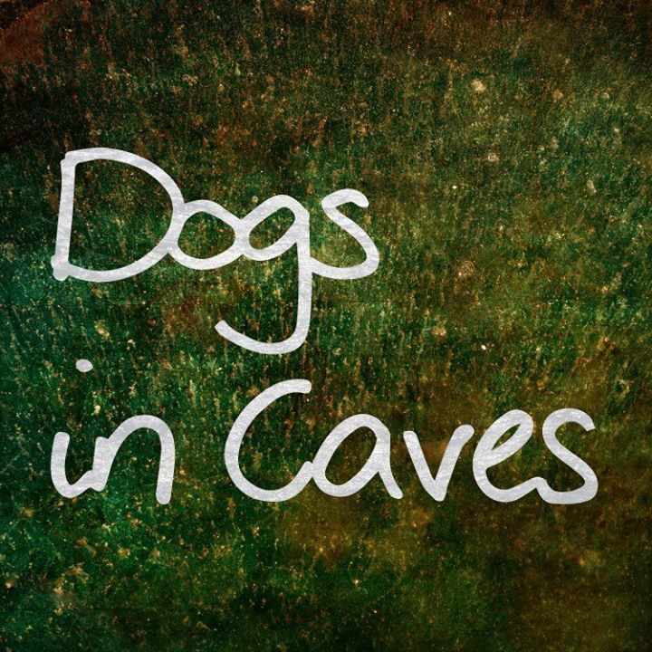Dogs In Caves Tour Dates