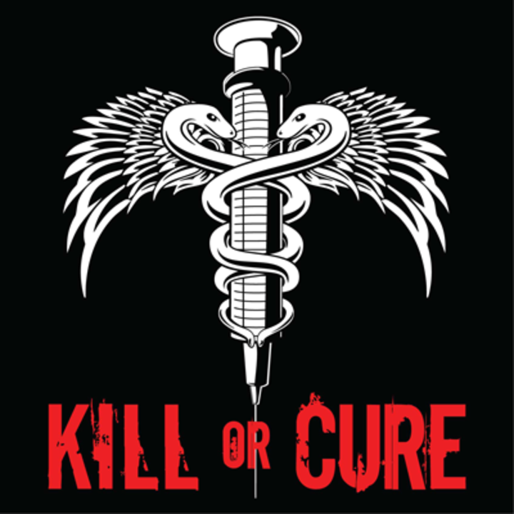 Kill or Cure Tour Dates