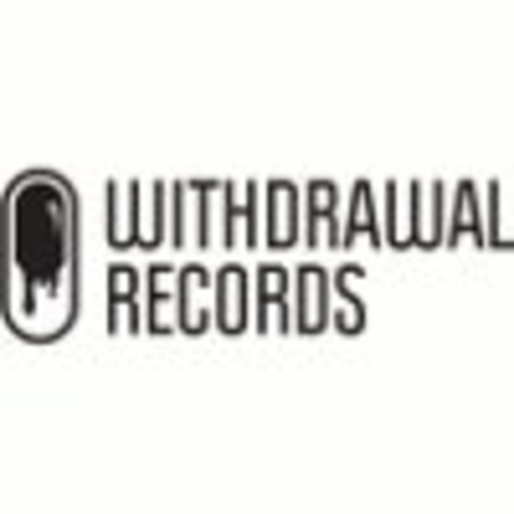 WITHDRAWAL RECORDS Tour Dates
