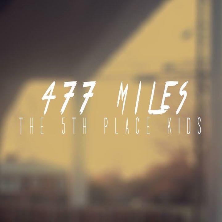 477 Miles Tour Dates