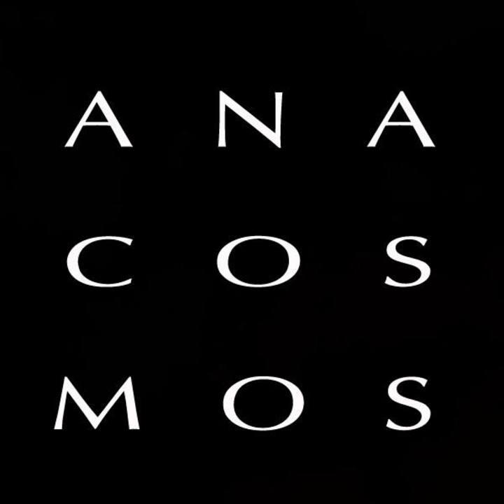 Anacosmos Tour Dates