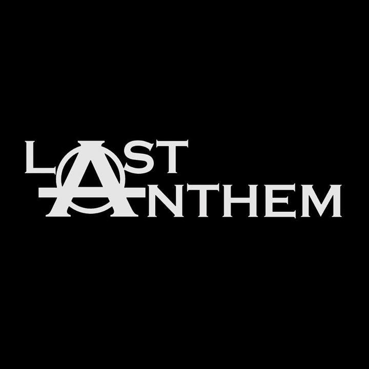 Last Anthem Tour Dates