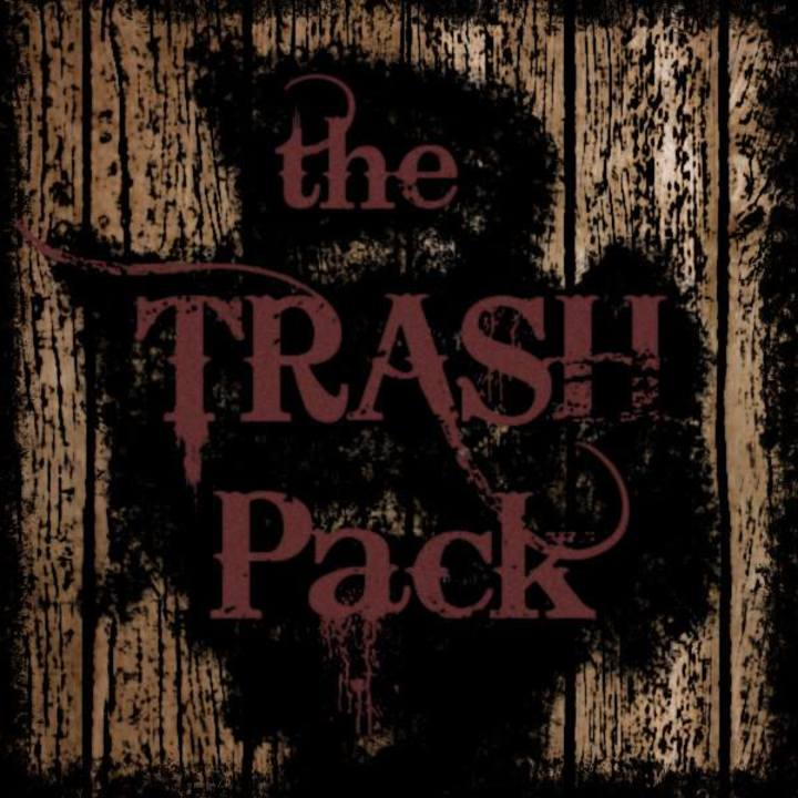 The TRASH Pack Tour Dates