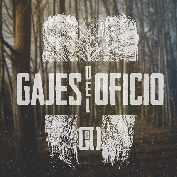 Gajes del Oficio Tour Dates