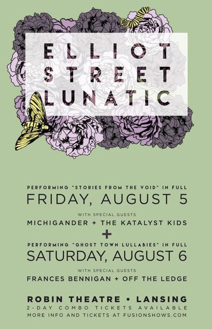 Elliot Street Lunatic Tour Dates