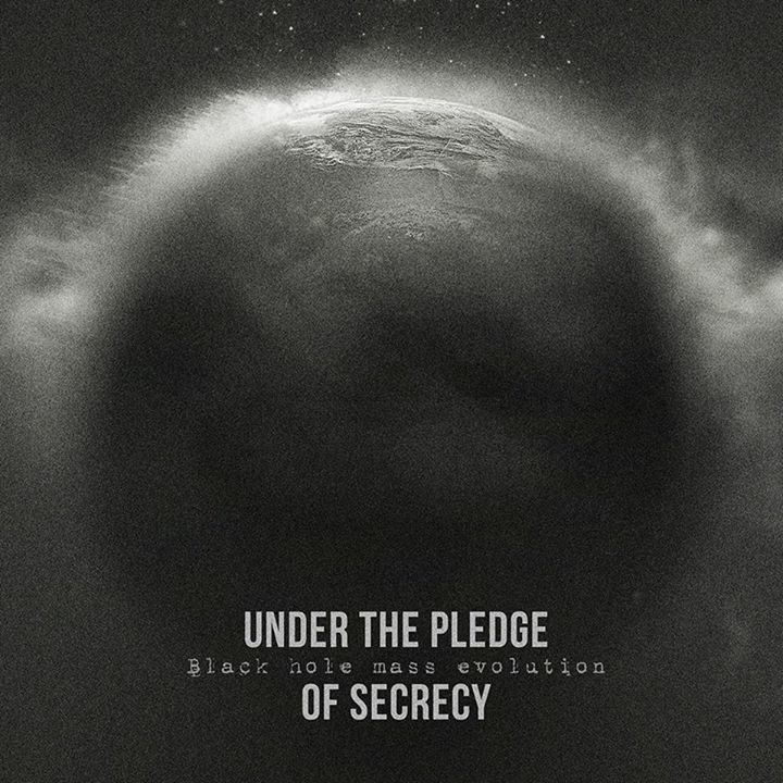 Under The Pledge Of Secrecy Tour Dates