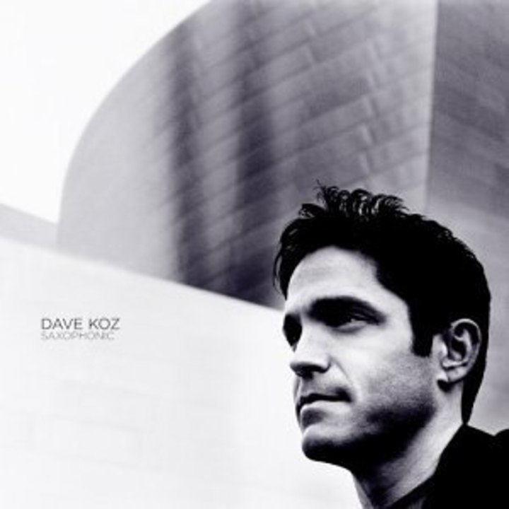 Dave Koz @ Tilles Center Concert Hall - Brookville, NY
