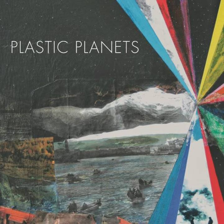 Plastic Planets Tour Dates
