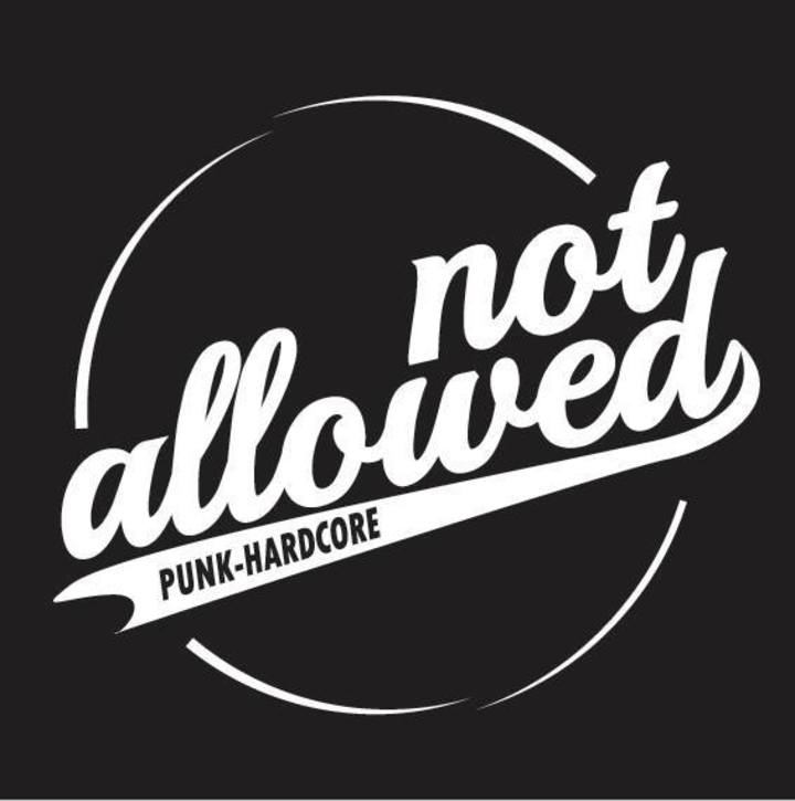 Not Allowed Tour Dates