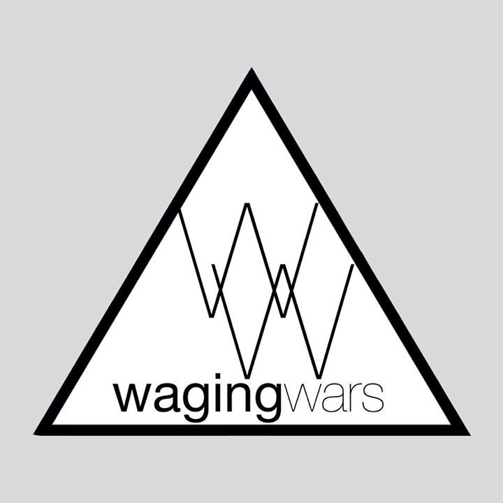 Waging Wars Tour Dates