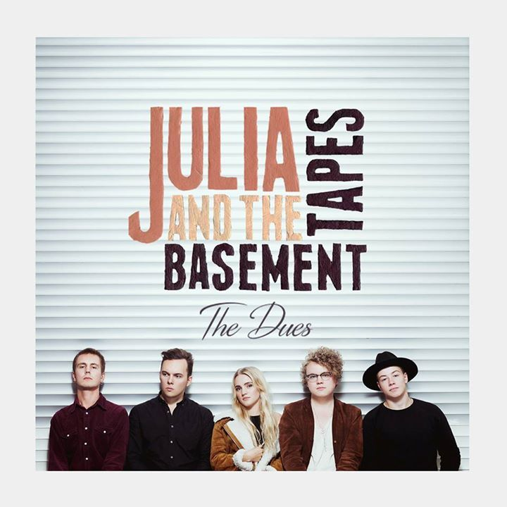 Julia & The Basement Tapes Tour Dates