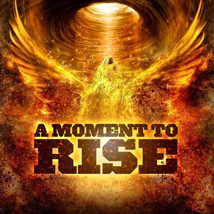 A Moment To Rise Tour Dates