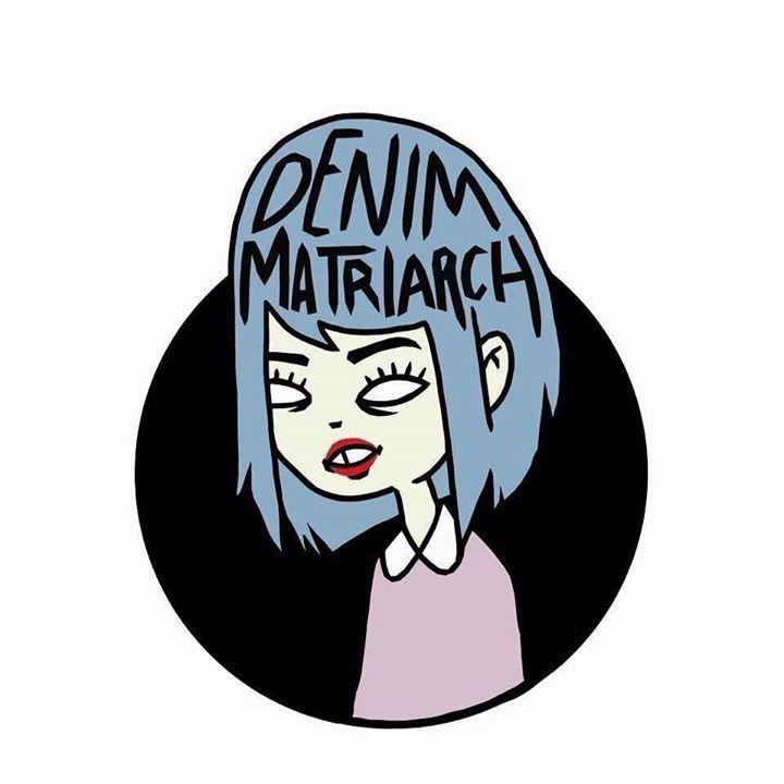 Denim Matriarch Tour Dates