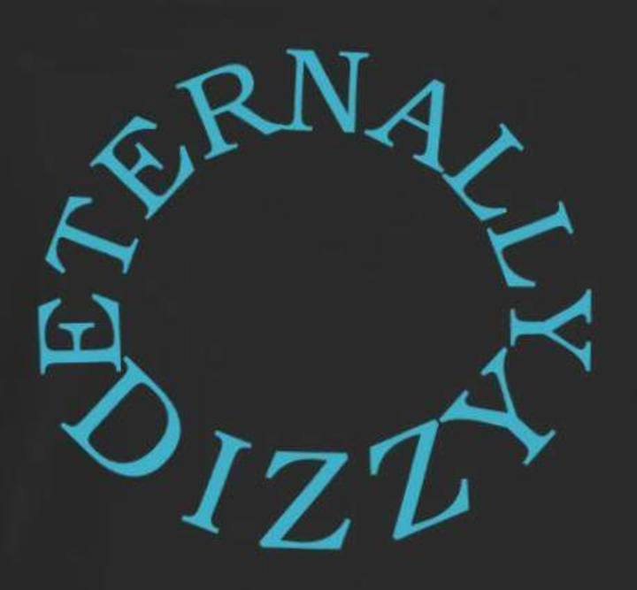 Eternally Dizzy Tour Dates