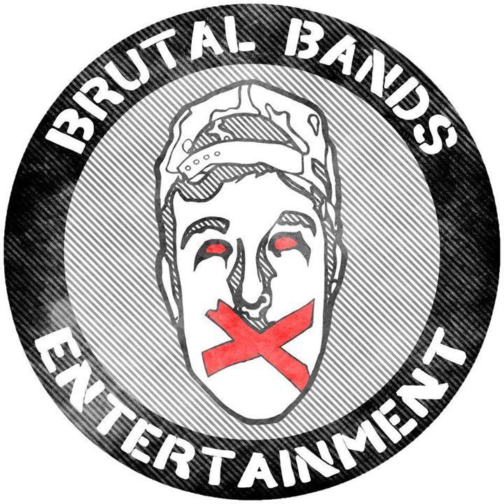 Brutal Bands Entertainment Tour Dates